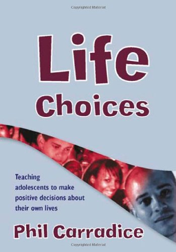 9781412918176: Life Choices: Teaching Adolescents to Make Positive Decisions about Their Own Lives (Lucky Duck Books)
