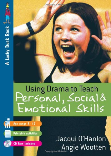 9781412918213: Using Drama to Teach Personal, Social and Emotional Skills (Lucky Duck Books)