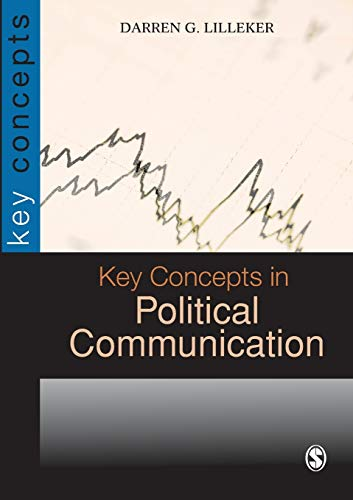 9781412918312: Key Concepts in Political Communication (SAGE Key Concepts Series)