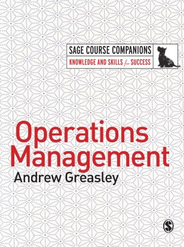 Operations Management (SAGE Course Companions series): Andrew Greasley