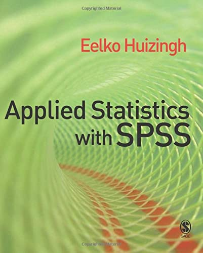 9781412919319: Applied Statistics with SPSS