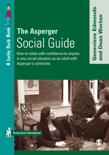 9781412920247: The Asperger Social Guide: How to Relate to Anyone in any Social Situation as an Adult with Asperger′s Syndrome (Lucky Duck Books)