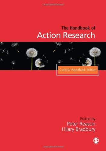 Handbook of Action Research: Concise Paperback Edition: Peter Reason, Hilary
