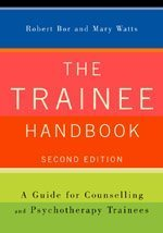 9781412920315: The Trainee Handbook: A Guide for Counselling & Psychotherapy Trainees: A Guide for Counselling and Psychotherapy Trainees