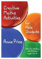 9781412920438: Creative Maths Activities for Able Students: Ideas for Working with Children Aged 11 to 14