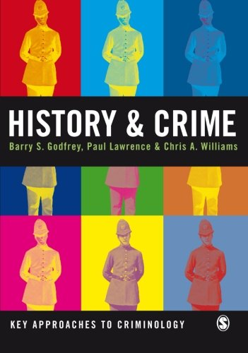 9781412920803: History and Crime (Key Approaches to Criminology)