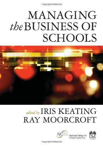 9781412921169: Managing the Business of Schools