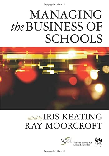 9781412921176: Managing the Business of Schools