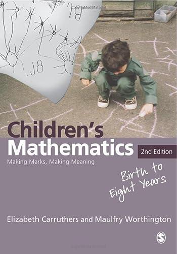 9781412922838: Children's Mathematics: Making Marks, Making Meaning