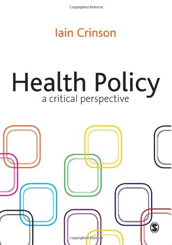 Health Policy: A Critical Perspective: Iain Crinson