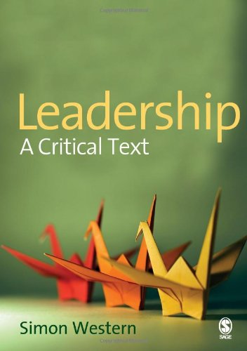 9781412923040: Leadership: A Critical Text