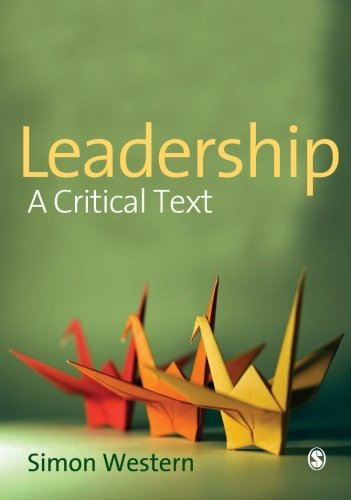 9781412923057: Leadership: A Critical Text