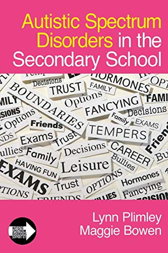9781412923118: Autistic Spectrum Disorders in the Secondary School (Autistic Spectrum Disorder Support Kit)