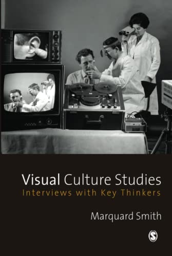 9781412923699: Visual Culture Studies: Interviews With Key Thinkers