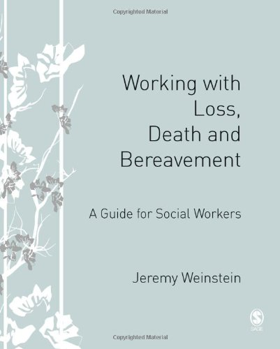 9781412923903: Working with Loss, Death and Bereavement: A Guide for Social Workers