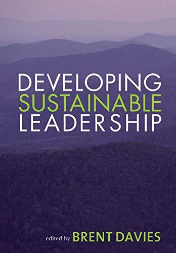 9781412923965: Developing Sustainable Leadership