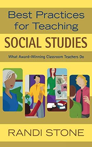 9781412924528: Best Practices for Teaching Social Studies: What Award-Winning Classroom Teachers Do