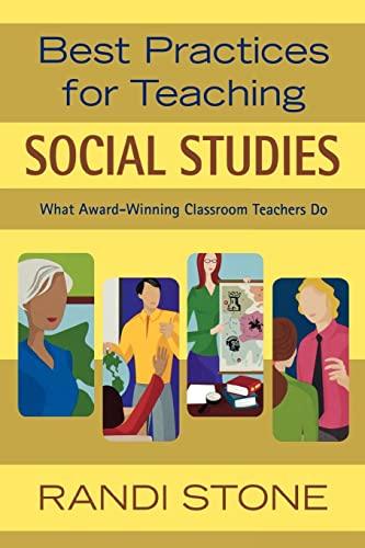 9781412924535: Best Practices for Teaching Social Studies: What Award-Winning Classroom Teachers Do