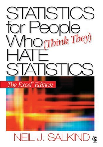 9781412924818: Statistics for People Who (Think They) Hate Statistics: The Excel Edition