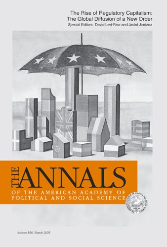 9781412924931: The Rise of Regulatory Capitalism:: The Global Diffusion of a New Order (The ANNALS of the American Academy of Political and Social Science Series)