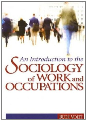9781412924962: An Introduction to the Sociology of Work and Occupations: Globalization and Technological Change into the 21st Century