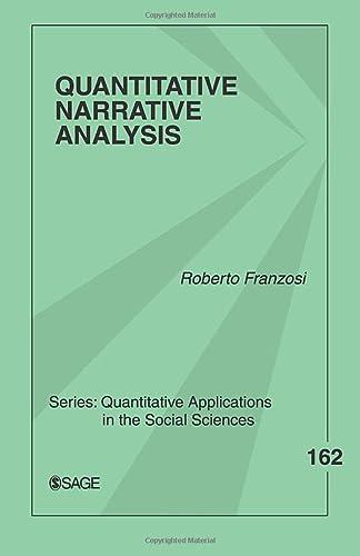 9781412925259: Quantitative Narrative Analysis (Quantitative Applications in the Social Sciences): 162