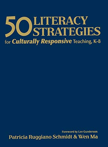 9781412925716: 50 Literacy Strategies for Culturally Responsive Teaching, K-8