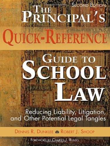 9781412925938: The Principal′s Quick-Reference Guide to School Law: Reducing Liability, Litigation, and Other Potential Legal Tangles