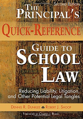9781412925945: The Principal′s Quick-Reference Guide to School Law: Reducing Liability, Litigation, and Other Potential Legal Tangles