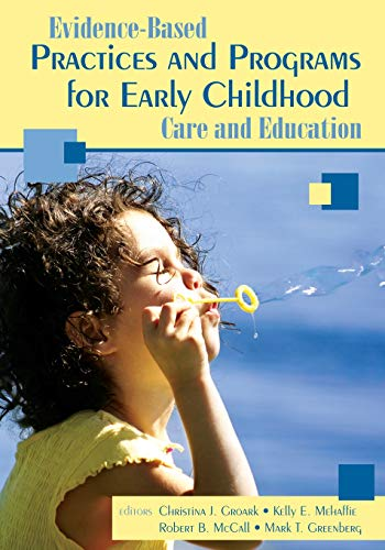 9781412926157: Evidence-Based Practices and Programs for Early Childhood Care and Education