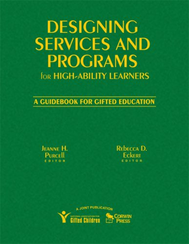 9781412926164: Designing Services and Programs for High-Ability Learners: A Guidebook for Gifted Education