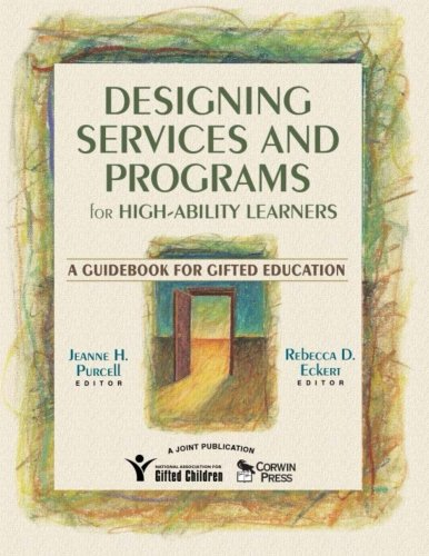 9781412926171: Designing Services and Programs for High-Ability Learners: A Guidebook for Gifted Education