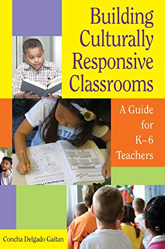9781412926188: Building Culturally Responsive Classrooms: A Guide for K-6 Teachers