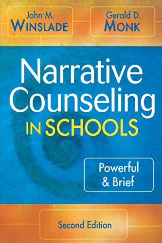 9781412926218: Narrative Counseling in Schools: Powerful & Brief