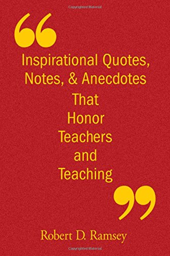 9781412926799: Inspirational Quotes, Notes, & Anecdotes That Honor Teachers and Teaching