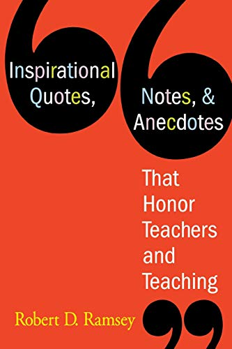 9781412926805: Inspirational Quotes, Notes, & Anecdotes That Honor Teachers and Teaching