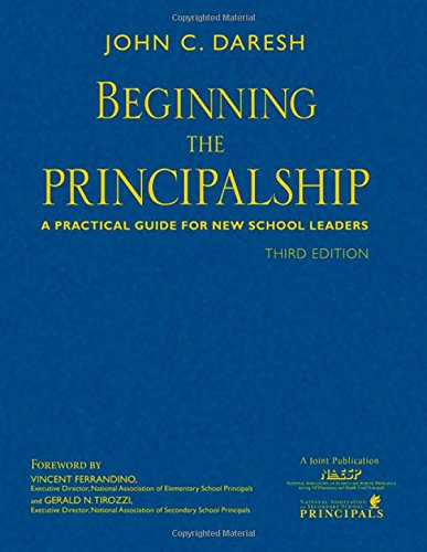 9781412926812: Beginning the Principalship: A Practical Guide for New School Leaders