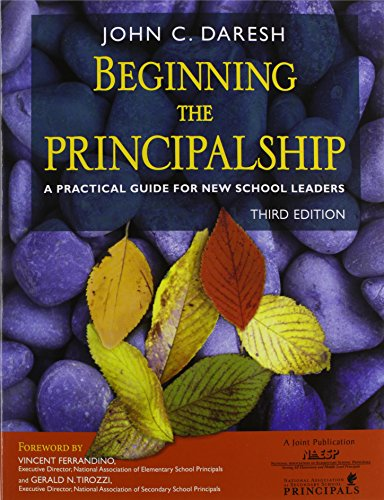 9781412926829: Beginning the Principalship: A Practical Guide for New School Leaders