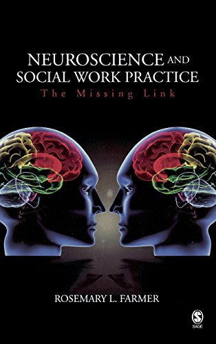 9781412926973: Neuroscience and Social Work Practice: The Missing Link