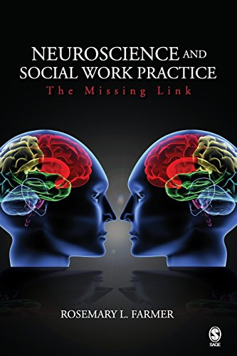9781412926980: Neuroscience and Social Work Practice: The Missing Link