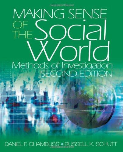 Making Sense of the Social World: Methods: Chambliss, Daniel F.,