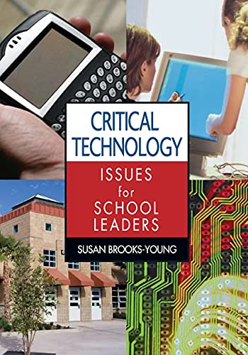 9781412927307: Critical Technology Issues for School Leaders