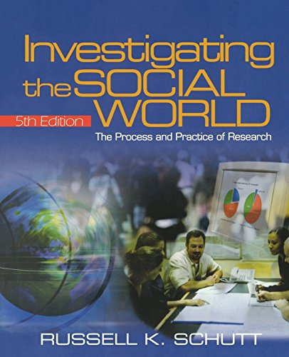 9781412927345: Investigating the Social World: The Process and Practice of Research