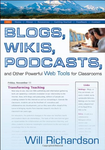 9781412927673: Blogs, Wikis, Podcasts, and Other Powerful Web Tools for Classrooms