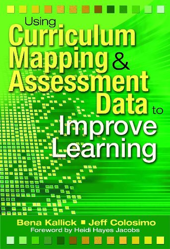 9781412927819: Using Curriculum Mapping and Assessment Data to Improve Learning