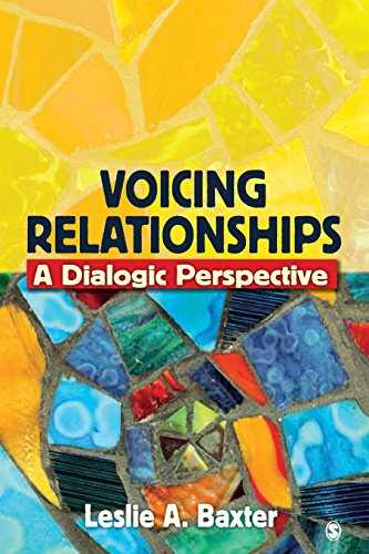 Voicing Relationships: A Dialogic Perspective (9781412927857) by Leslie A. Baxter