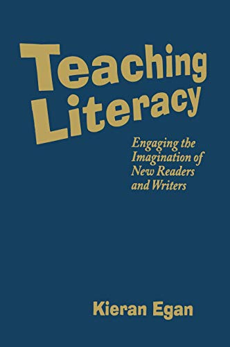 9781412927871: Teaching Literacy: Engaging the Imagination of New Readers and Writers