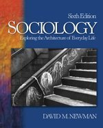 9781412928144: Sociology: Exploring the Architecture of Everyday Life
