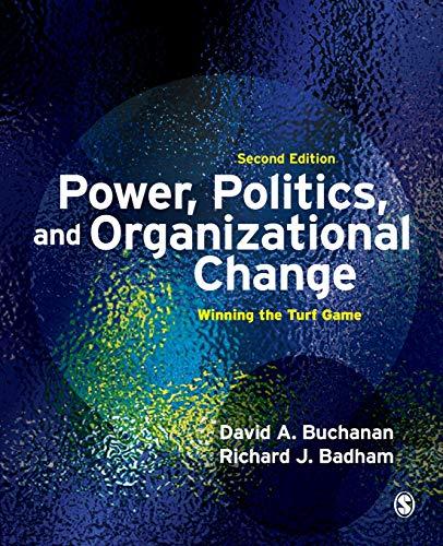 9781412928342: Power, Politics, and Organizational Change: Winning the Turf Game