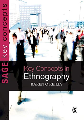 9781412928656: Key Concepts in Ethnography (SAGE Key Concepts Series)